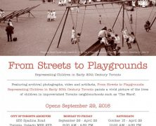 @TorontoArchives | Exhibition: From Streets to Playgrounds | Sep 29