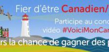 Submit video for Historica Canada for the chance to win for Canada's 150