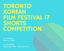 Toronto Korean Film Festival 2017 – Call for short film submissions | March 1