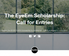 The EyeEm Photography Scholarship: Call for Entries | Aug 18