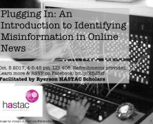 Workshop on Misinformation in Online News |  @HASTACscholars | Oct 5
