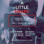 """Call for Submissions:""""Show a Little Heart"""" Student Video Competition"""