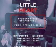"Call for Submissions:""Show a Little Heart"" Student Video Competition"
