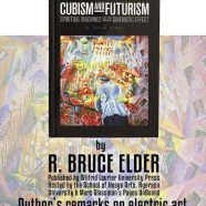 Book Launch- Cubism and Futurism by R. Bruce Elder