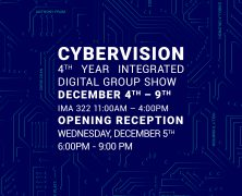 CYBERVISION: 4th Year Integrated Digital Group Show