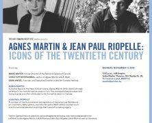 AGNES MARTIN & JEAN PAUL RIOPELLE: ICONS OF THE TWENTIETH CENTURY | NOV 11 | ISABEL BADER THEATRE