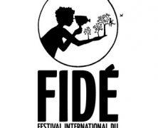 Call for Submissions |  Fidé International Film Festival | Deadline: Nov 15th 2019